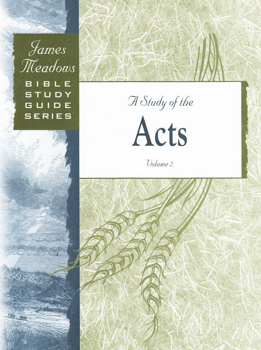 A Study of Acts Volume 2