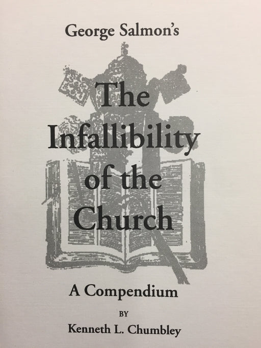 George Salmon's The Infallibility of the Church: A Compendium