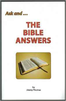 Ask And...  the Bible Answers