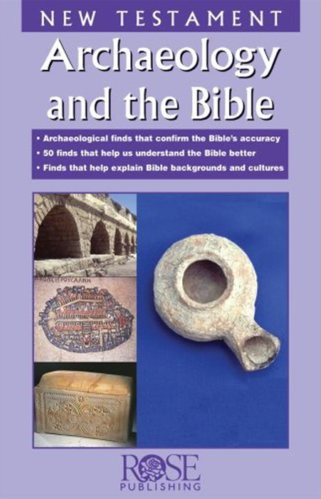 Archaeology and The Bible: New Testament Pamplet