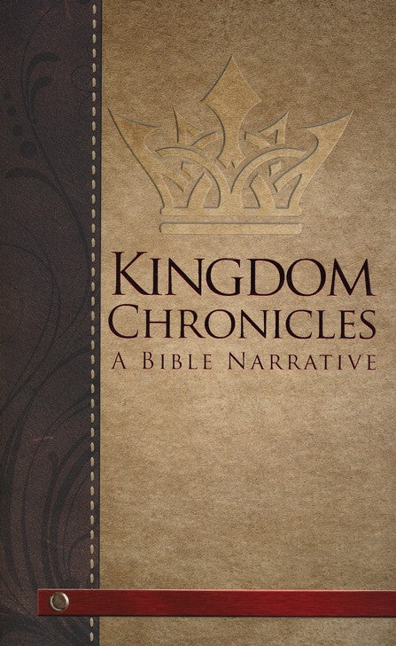 Kingdom Chronicles: A Bible Narrative