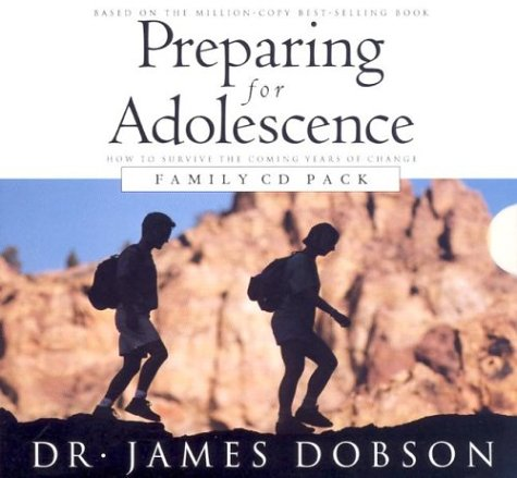 Preparing For Adolescence:  How to Survive the Coming Years of Change - Family CD Pack
