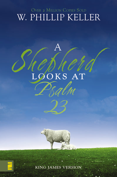 A Shepherd Looks At Psalm 23 (Mass Market Edition)
