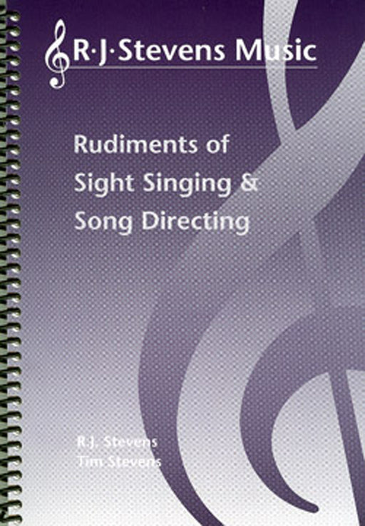 Rudiments of Sight Singing and Song Directing