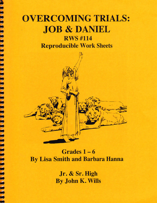 Job & Daniel: Overcoming Trials