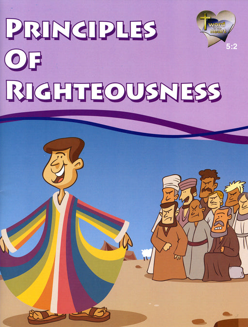 Principles of Righteousness (Word in the Heart, 5:2)