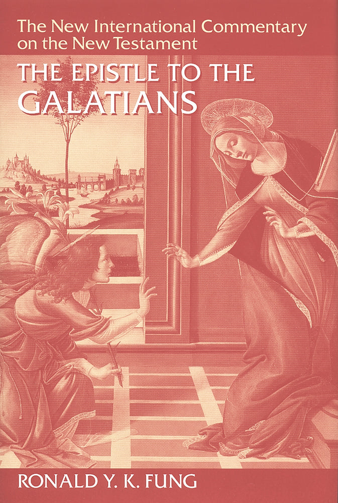 New International Commentary on the New Testament - NICNT Galatians
