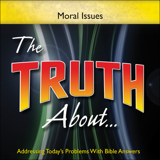 The Truth About . . . Moral Issues DVD