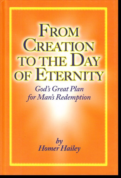 From Creation to the Day of Eternity, Hardback