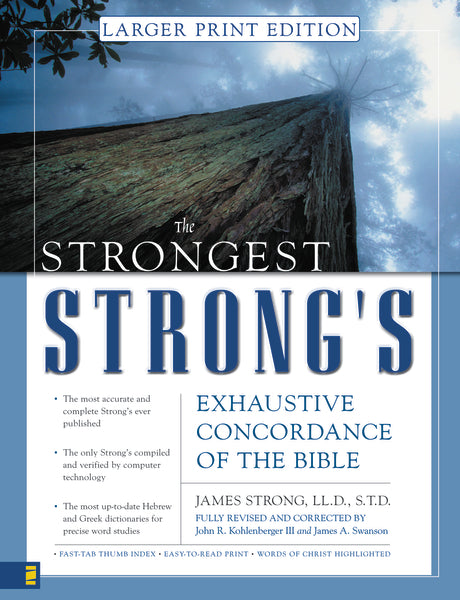 Strongest Strong's Exhaustive Concordance Larger Print