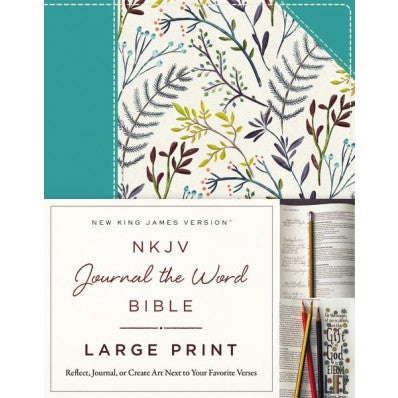 NKJV Journal the Word Bible Large Print Teal Floral