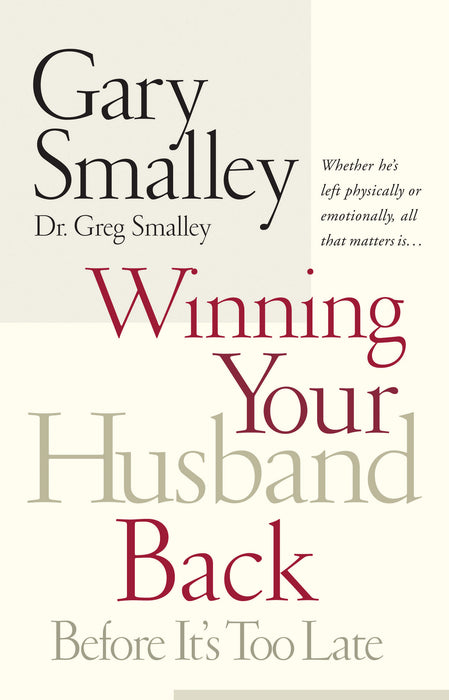 Winning Your Husband Back Before It's Too Late