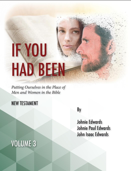 If You Had Been  Vol. 3: New Testament