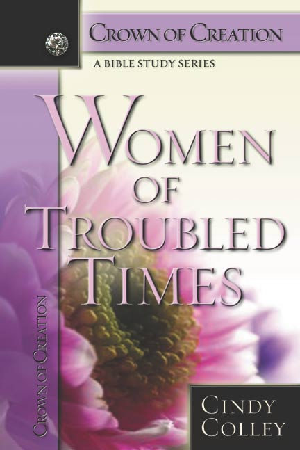 Women of Troubled Times - Crown of Creation Series