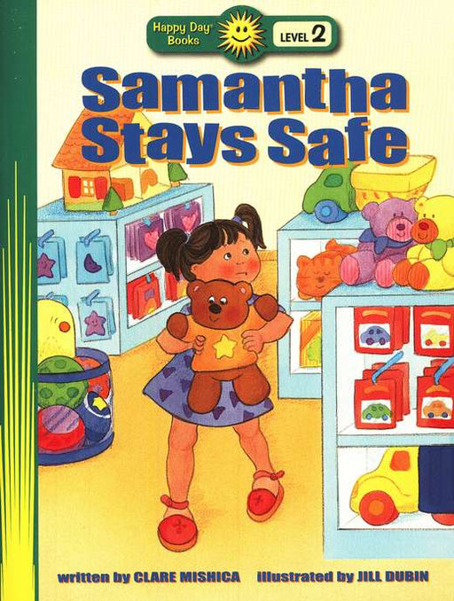 Samantha Stays Safe (Beginning Readers)