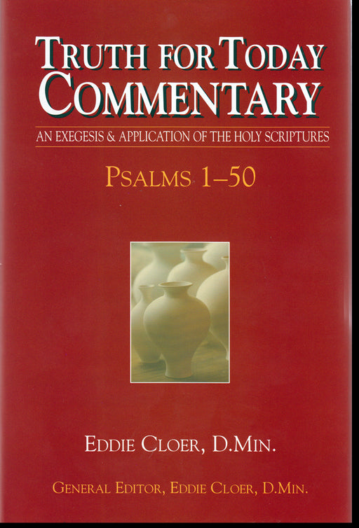 Truth for Today Commentary Psalms 1-50