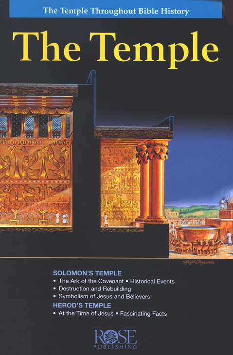 The Temple Pamphlet:  The Temple Throughout Bible History