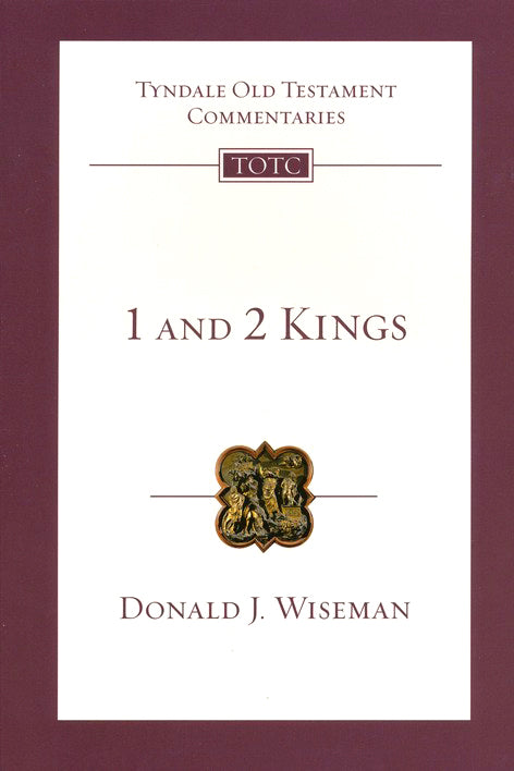 Tyndale Old Testament Commentary: 1 & 2 Kings, Volume 9