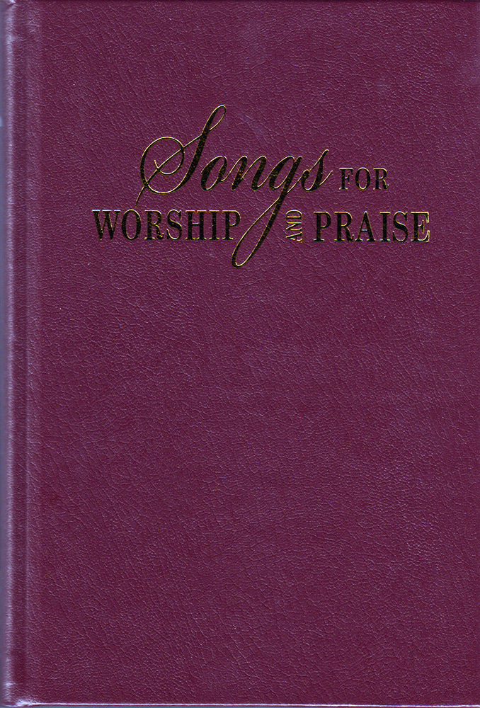 Songs for Worship and Praise