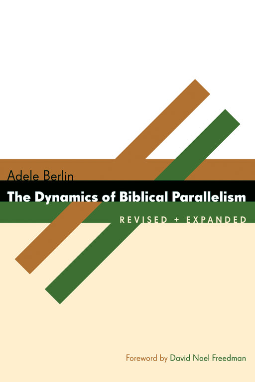 Dynamics of Biblical Parallelism