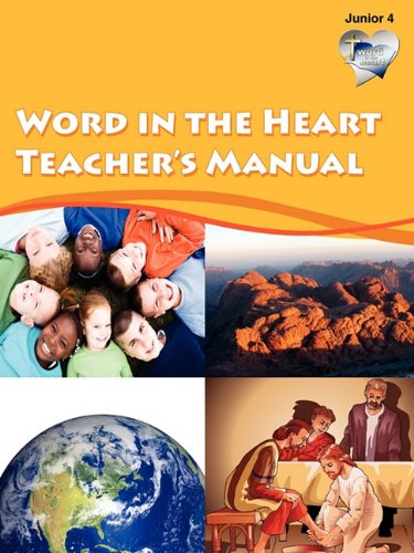 Word In the Heart Teacher's Manual: Junior 4