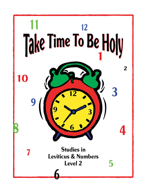 Take Time to be Holy Level 2