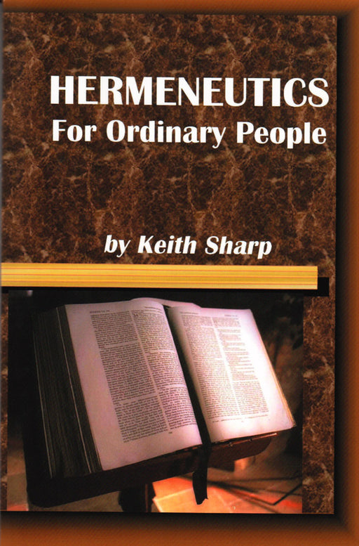 Hermeneutics For Ordinary People