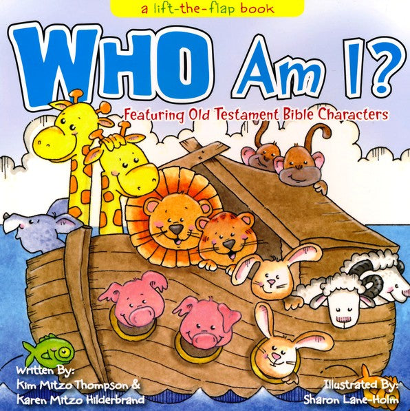 Who Am I? - A Lift-the-Flap Board Book