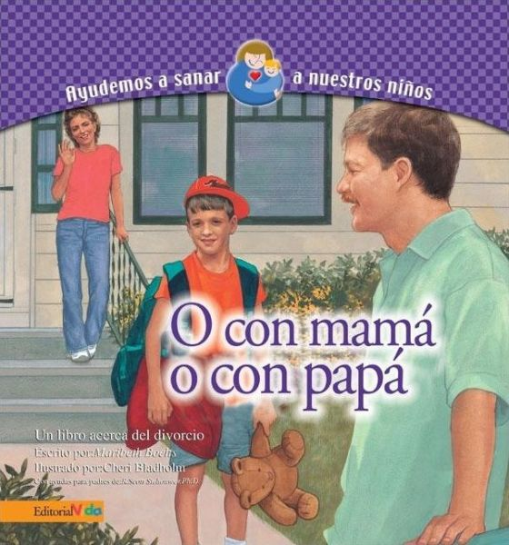 O Con Mamá, O Con Papá  (With My Mom, With My Dad)