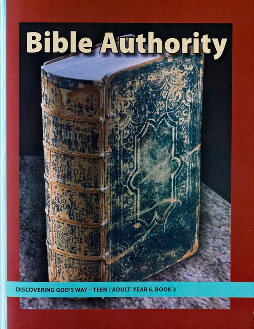 Bible Authority (Teen/Adult 6:3)
