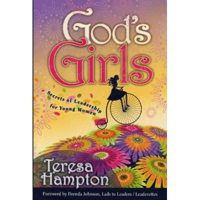 God's Girls:  Secrets of Leadership for Young Women