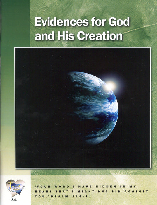 Evidences for God and His Creation (Word in the Heart, 8:1)