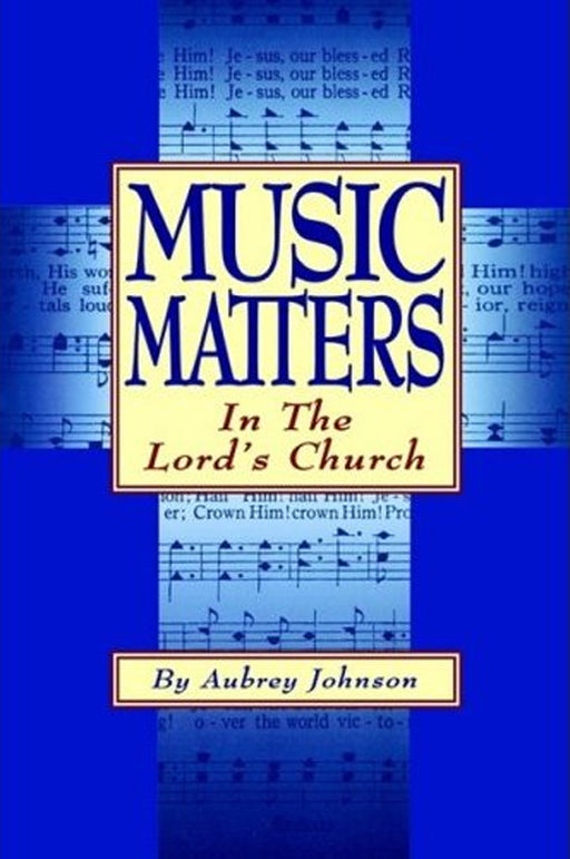 Music Matters in Lord's Church