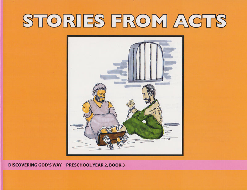 Stories From Acts (Preschool 2:3)