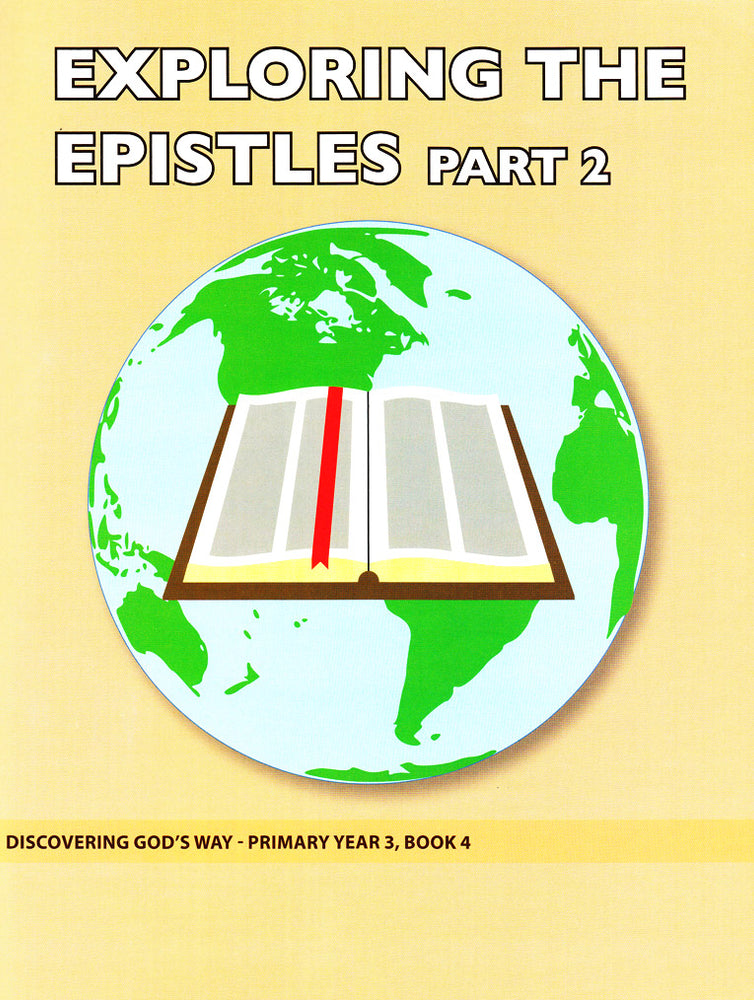 Exploring the Epistles Part 2 (Primary 3:4)