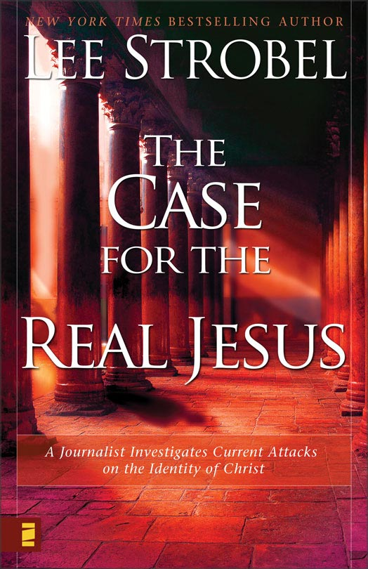 The Case For the Real Jesus - Hardback