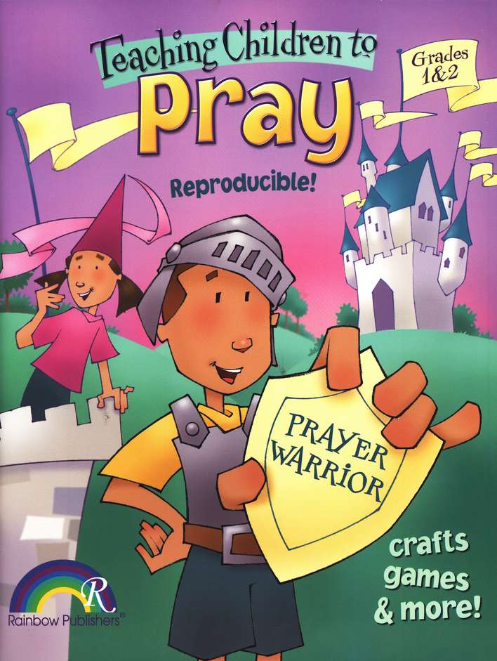 Teaching Children To Pray  - Grades 1 & 2