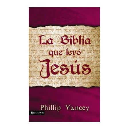 La Biblia que Leyo Jesus (The Bible Jesus Read)