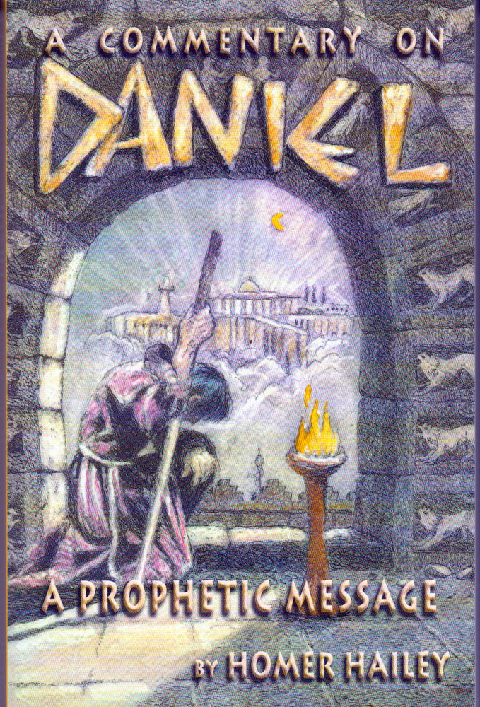 Daniel by Homer Hailey