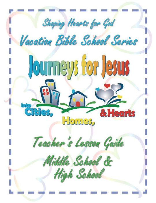 Journeys for Jesus Middle/High School Teacher's Guide VBS