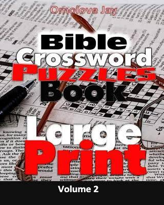 Bible Crossword Puzzles Book Vol. 2 Large Print