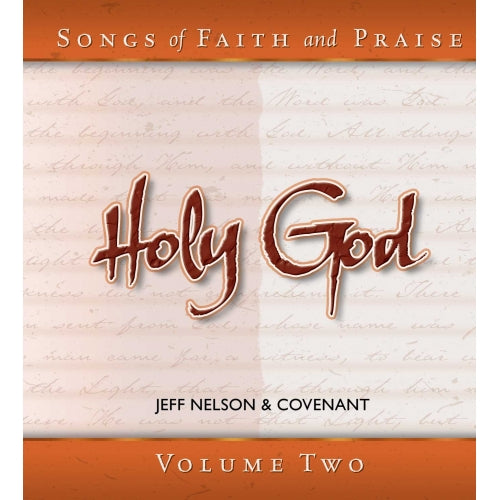 Songs of Faith & Praise: Holy God - CD 2