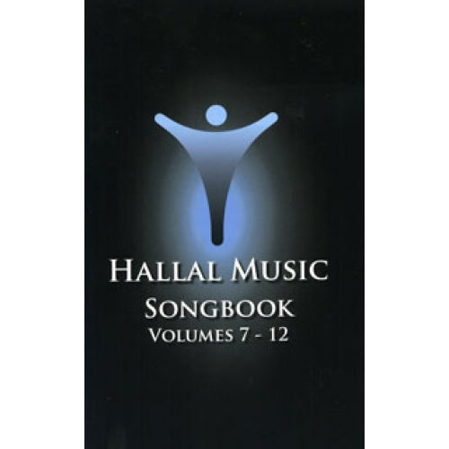 Hallal Worship Series - Volumes 7-12 Songbook