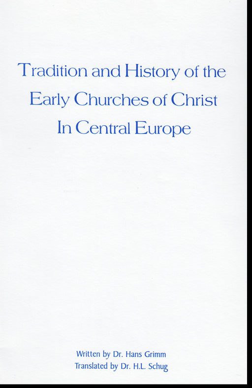 Tradition and History Early Church of Christ in Central Europe
