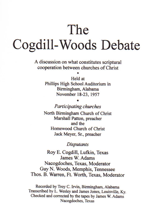 Cogdill-Woods Debate