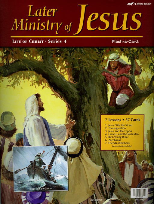 Later Ministry of Jesus (Life of Christ Series 4) - Abeka Flash-A-Card