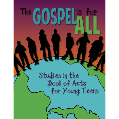 The Gospel Is for All Young Teen Student Book