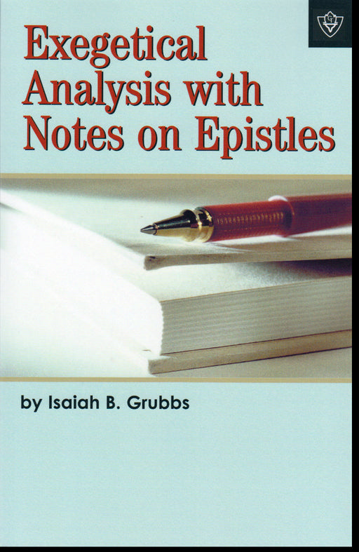 Exegetical Analysis with Notes on Epistles
