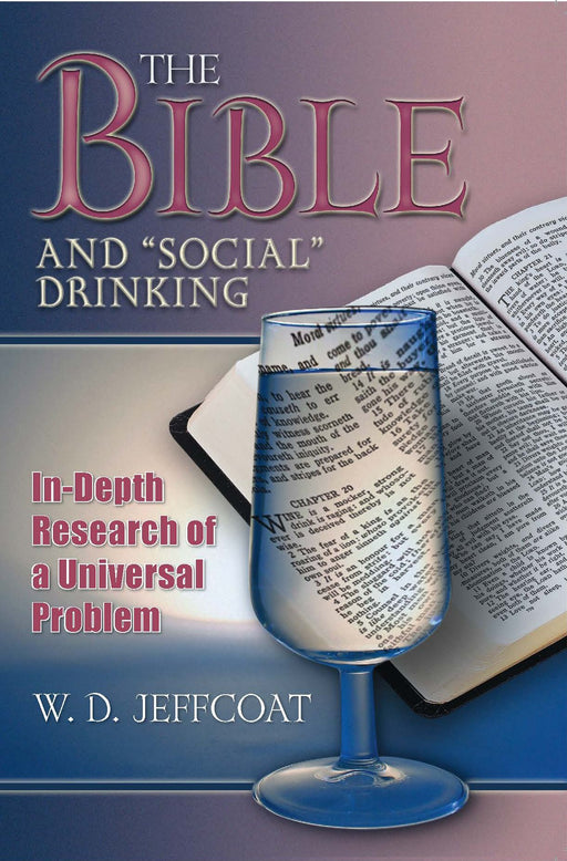 The Bible and Social Drinking