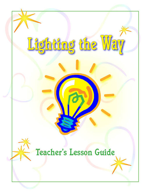 Lighting The Way Teachers Manual - Job to Song of Solomon
